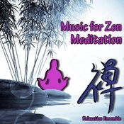 Music For Zen Meditation Songs