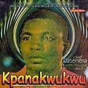 Kpanakwukwu Songs