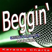 Beggin' (Originally Performed By Madcon) [Karaoke Version] Song