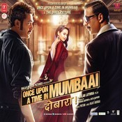 Once Upon A Time In Mumbaai Dobara Songs