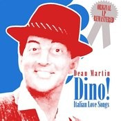 Dino! Italian Love Songs Songs