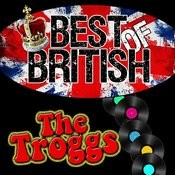 Best Of British: The Troggs Songs