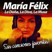 María Félix: La Doña, La Diva, La Musa (Sus Canciones Favoritas) Songs