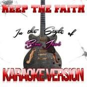 Keep The Faith (In The Style Of Bon Jovi) [Karaoke Version] - Single Songs