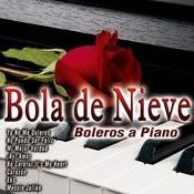 Bola De Nieve - Boleros A Piano Songs