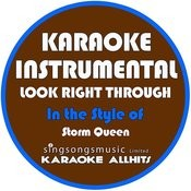 Look Right Through (In The Style Of Storm Queen) [Karaoke Instrumental Version] - Single Songs