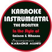 The Monster (In The Style Of Eminem & Rihanna) [Karaoke Instrumental Version] Song