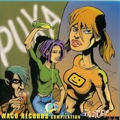 Puxa Waco Records Compilation Songs