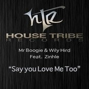 Say You Love Me Too (Feat. Zinhle)[Main Instrumental] Song
