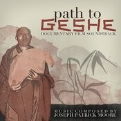Path To Geshe (Soundtrack From The Documentary Film) Songs