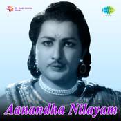 Aanandha Nilayam Songs