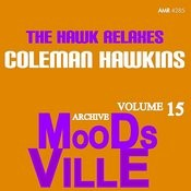 Moodsville Volume 15: The Hawk Relaxes Songs