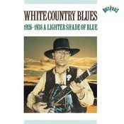 White Country Blues (1926-1938) Songs