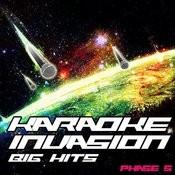 Karaoke Invasion - Big Hits Phase 5 Songs