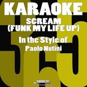 Scream (Funk My Life Up) [In The Style Of Paolo Nutini] [Karaoke Version] - Single Songs