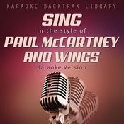 Sing In The Style Of Paul Mccartney & Wings (Karaoke Version) Songs