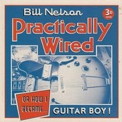 Practically Wired (Or How I Became Guitar Boy) Songs