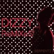 Dizzy Remixes Songs