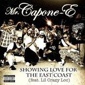 Showing Love For The East Coast (Feat. Lil Crazy Loc) - Single Songs