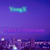 A Pack Of Xxxplosives Songs