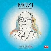 Mozi: Romanian Dance (Digitally Remastered) Songs