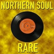 Northern Soul Rare Songs