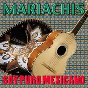 Soy Puro Mexicano Songs