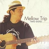 Mellow Trip Songs