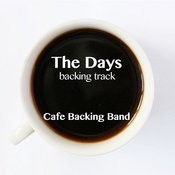 The Days (Backing Track Instrumental Version) - Single Songs