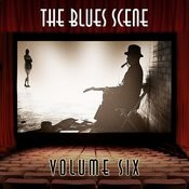 The Blues Scene, Vol. 6 Songs