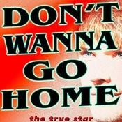 Don't Wanna Go Home (Tribute Jason Derülo) Songs