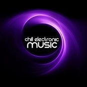 Chill Electronic Music Songs