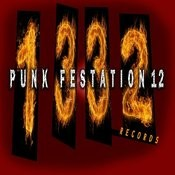 1332 Records: Punk Festation XII Songs