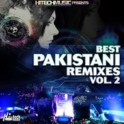 Best Pakistani Remixes, Vol. 2 Songs