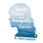 Inner Peace And Tranquility Sounds Songs