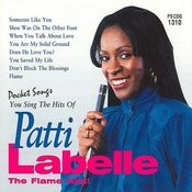 The Hits Of Patti Labelle (The Flame Hits) Songs
