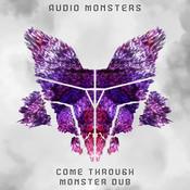 Come Through (Monster Dub) Songs