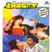 Insaaf - With Jhankar Beats Songs