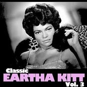 Classic Eartha Kitt, Vol. 3 Songs