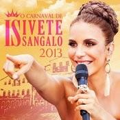 O Carnaval De Ivete Sangalo 2013 (Ao Vivo) Songs