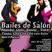 Bailes De Salón, Mambo, Vals, Swing , Twist, Tango, Cha Cha Cha Para Bailar Songs