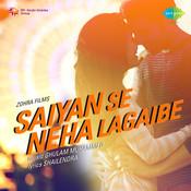 Saiyan Se Neha Lagaibe Songs
