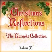 Christmas Reflections - The Karaoke Collection, Vol. 5 Songs