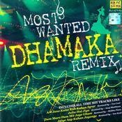 Most Wanted Dhamaka Remix Songs