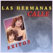 Exitos Las Hermanas Calle Songs