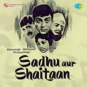 Sadhu Aur Shaitaan Songs