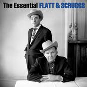 The Essential Lester Flatt & Earl Scruggs Songs