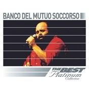 Banco Del Mutuo Soccorso: The Best Of Platinum Songs