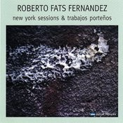 New York Sessions & Trabajos Porteños Songs