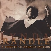 A Tribute To Mahalia Jackson Songs